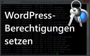 WordPress Berechtigungen richtig setzen