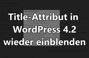 WordPress 4.2 Title-Attribut einblenden